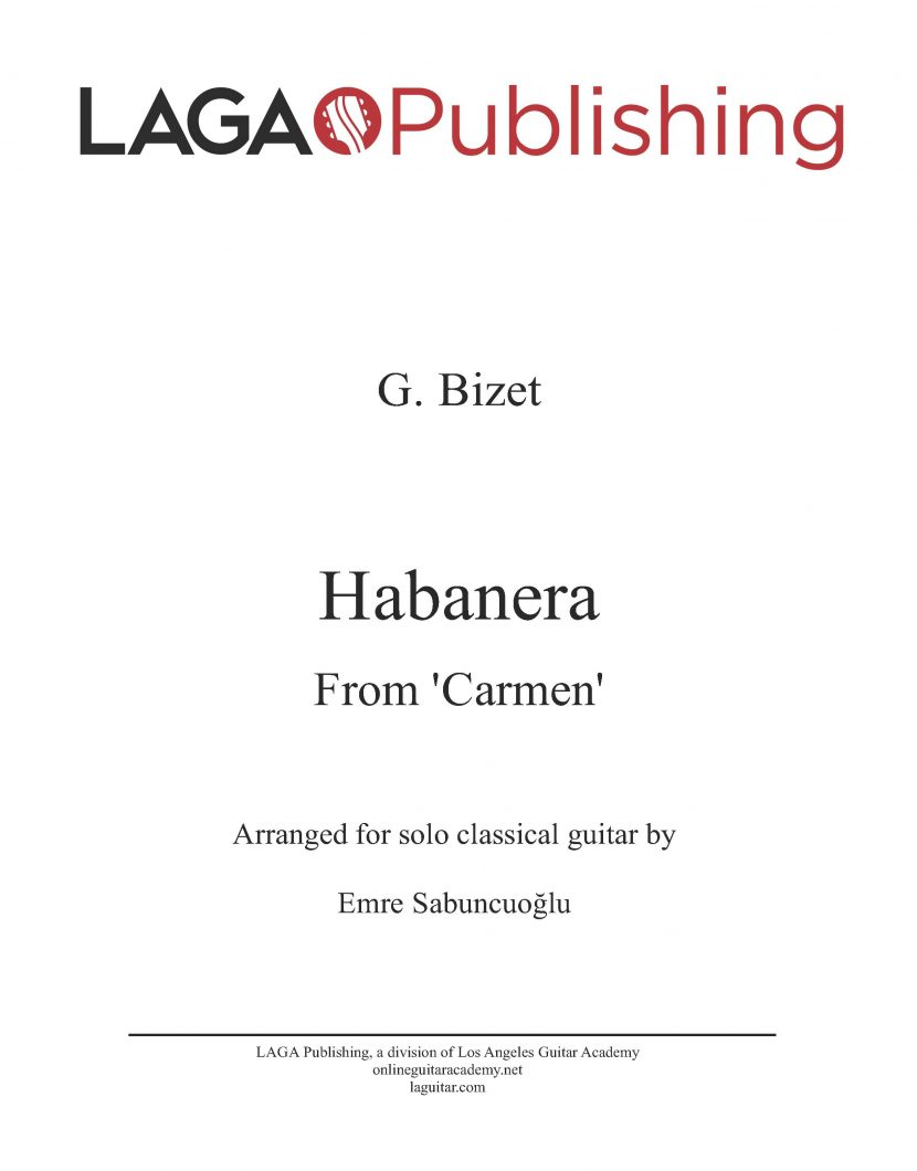 Habanera from the opera Carmen by G. Bizet for classical guitar