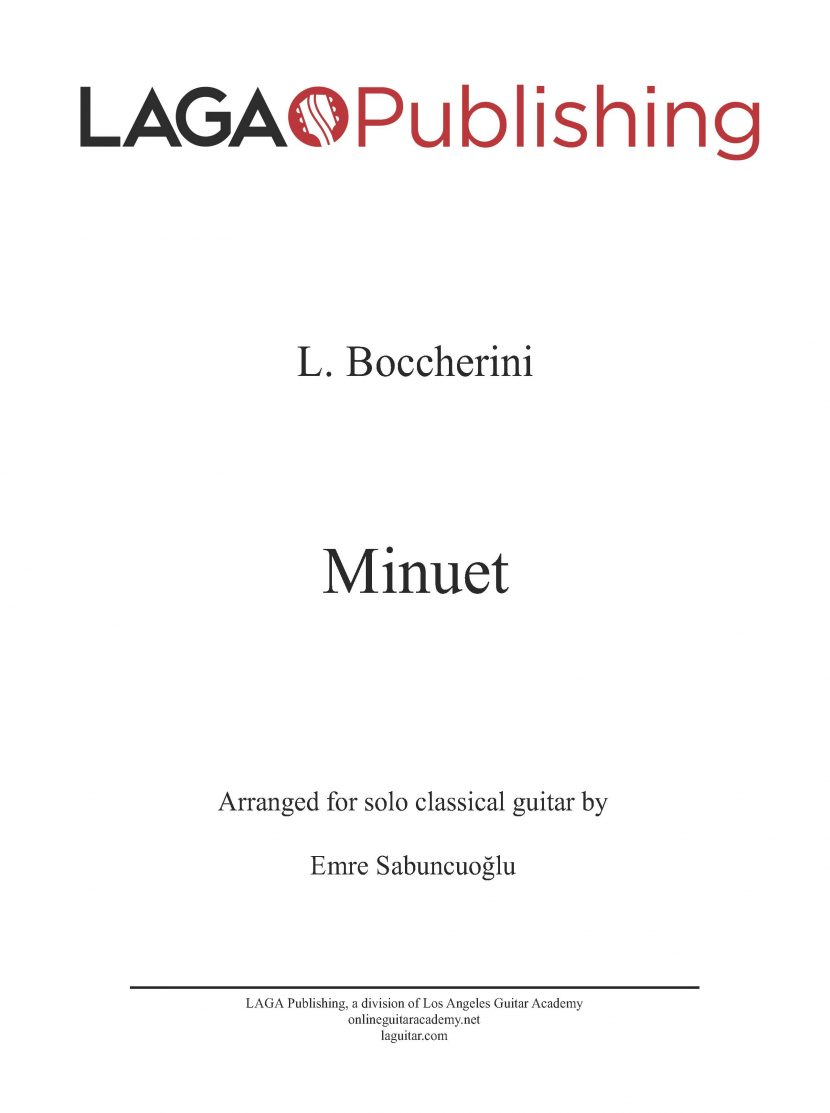 Minuet from the String Quartet (Op. 11 No. 5) by Luigi Boccherini for classical guitar