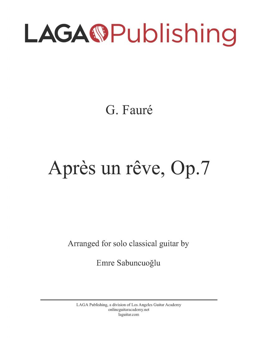 Après un rêve (Op. 7 No. 1) by Gabriel Fauré for classical guitar
