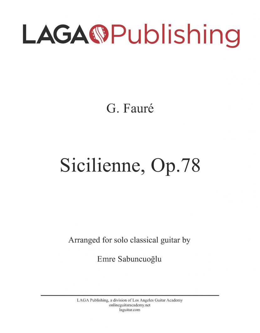 Sicilienne (Op.78) by Gabriel Fauré for classical guitar