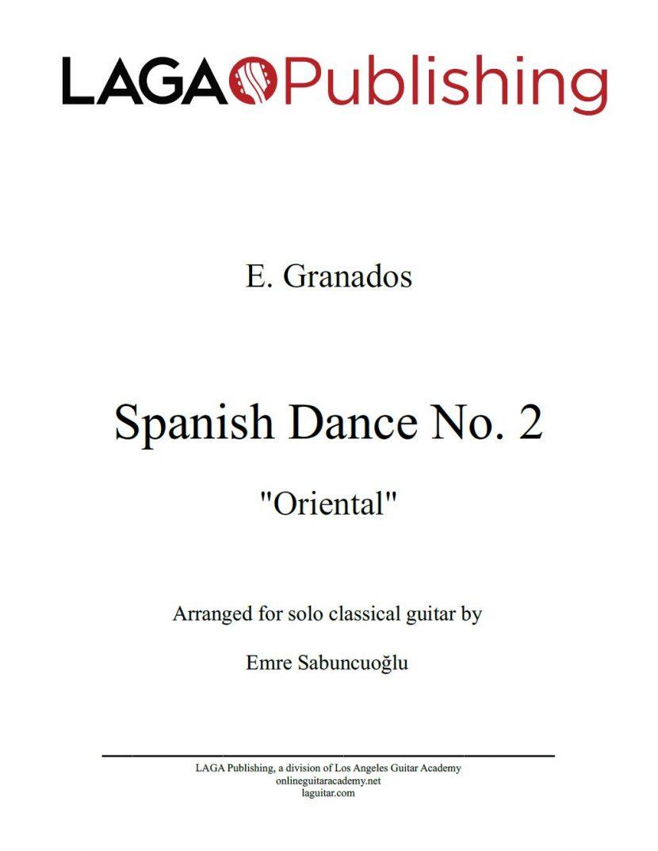 Spanish Dance No. 2 'Oriental' by E. Granados for classical guitar