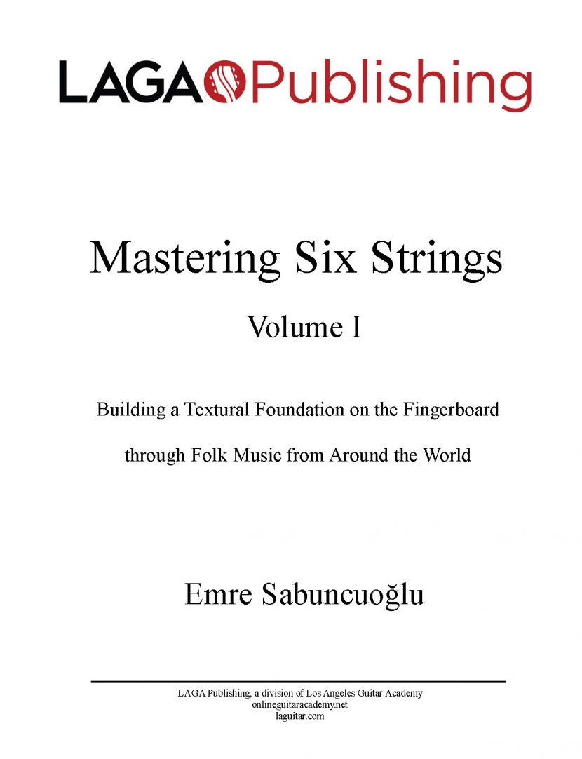 Mastering Six Strings - Volume I