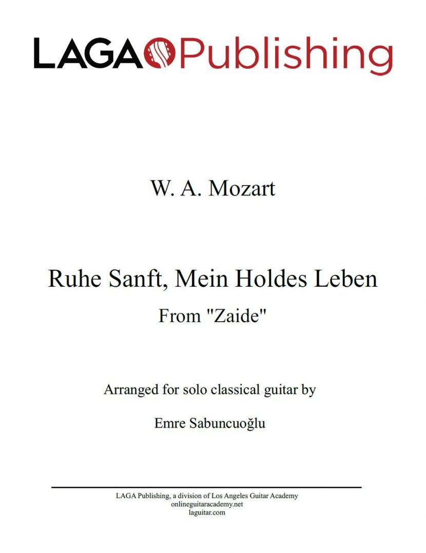 Ruhe Sanft Mein Holdes Leben from 'Zaide' by W. A. Mozart for classical guitar