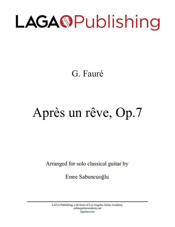 Après un rêve (Op. 7 No. 1) by Gabriel Fauré for classical guitar