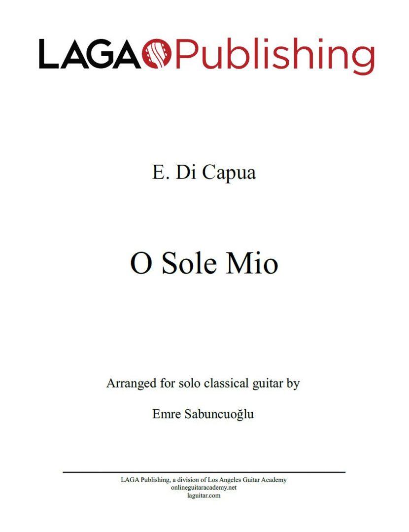 O Sole Mio by Eduardo di Capua for classical guitar
