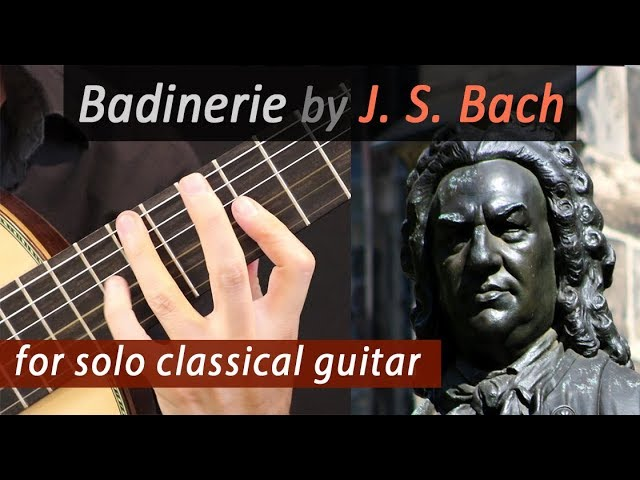 Badinerie, BWV 1067 by J  S  Bach for classical guitar - LAGA Online