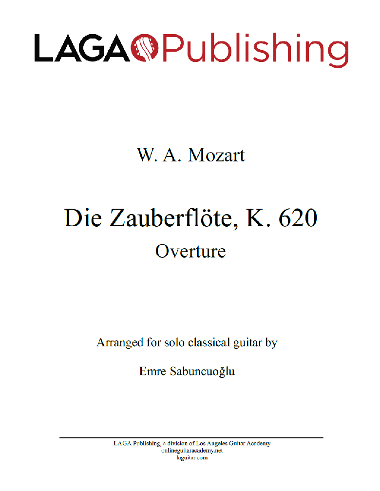 The Magic Flute (Die Zauberflöte, K.620) Overture by W. A. Mozart for classical guitar