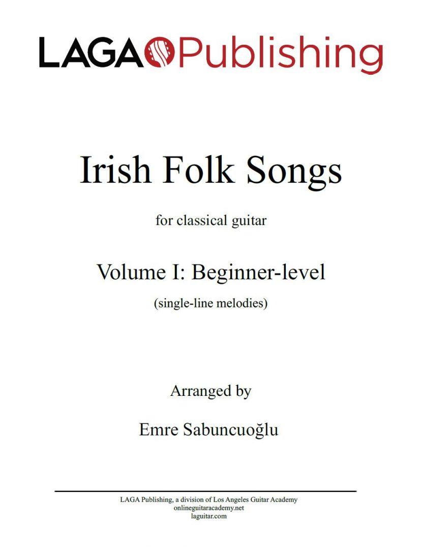 Irish Folk Songs for classical guitar - Volume I